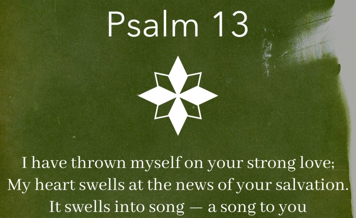 Psalm 13 an Ordinary Prayer